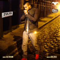 Zulfa (feat. Dr. Zeus, Shortie, Fateh & Yasmine) Jaz Dhami song