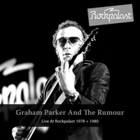 (Can't Get No) Protection [Live at Grugahalle Essen, 18.10.1980] Graham Parker & The Rumour