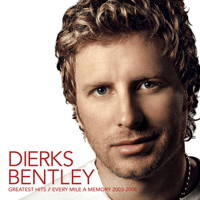 Every Mile a Memory Dierks Bentley MP3