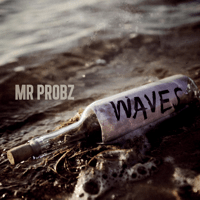Waves Mr. Probz
