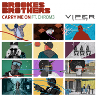 Carry Me On (Club Mix) [feat. Chrom3] Brookes Brothers MP3
