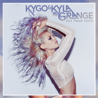 Cut Your Teeth (Kygo Radio Edit) Kyla La Grange & Kygo