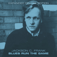 Here Come the Blues Jackson C. Frank