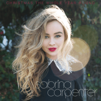 Christmas the Whole Year Round Sabrina Carpenter MP3