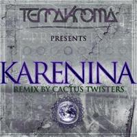 Karenina (Cactus Twisters Remix) Terrakroma