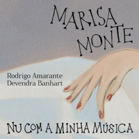 Nu Com a Minha Música Marisa Monte, Devendra Banhart & Rodrigo Amarante MP3