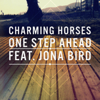 One Step Ahead (feat. Jona Bird) Charming Horses