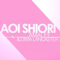 Aoi Shiori (Anohana) AmaLee & Dima Lancaster