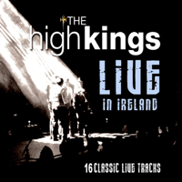 Rocky Road To Dublin (Live) The High Kings
