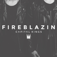 Fireblazin (Neon Feather Remix) Capital Kings song