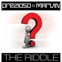 The Riddle (Alternative Radio Edit Mix) Prezioso & Marvin
