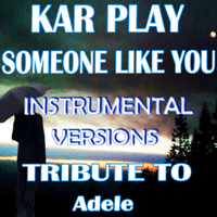 Someone Like You (Instrumental Mix) Kar Play MP3