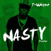Nasty Freestyle T-Wayne MP3