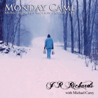 Monday Came (with Michael Carey) [From the Motion Picture