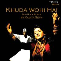 Khuda Wohi Hai Kavita Seth