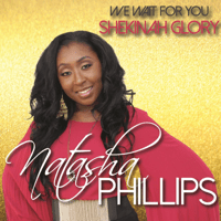 We Wait for You (Shekinah Glory) Natasha Phillips