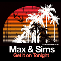Get It on Tonight Max & Sims song