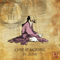 Chinese Morning The Geek x VRV
