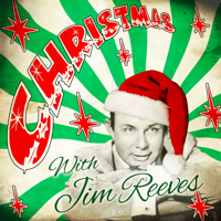 Oh Come, All Ye Faithful Jim Reeves
