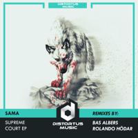 Supreme Court (Bas Albers Remix) SAMA song