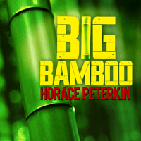 Big Bamboo Horace Peterkin MP3