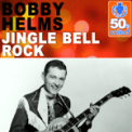 Free Download Bobby Helms Jingle Bell Rock (Remastered) Mp3