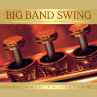 Sing, Sing, Sing (with a Swing) The Swingfield Big Band