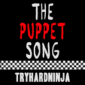 Free Download TryHardNinja The Puppet Song Mp3