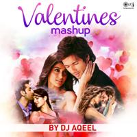Valentines Mashup DJ Aqeel song