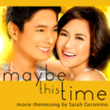 Free Download Sarah Geronimo Maybe This Time (From