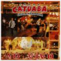Free Download Catuaba Com Amendoim Rua do Meio (Ao Vivo) Mp3