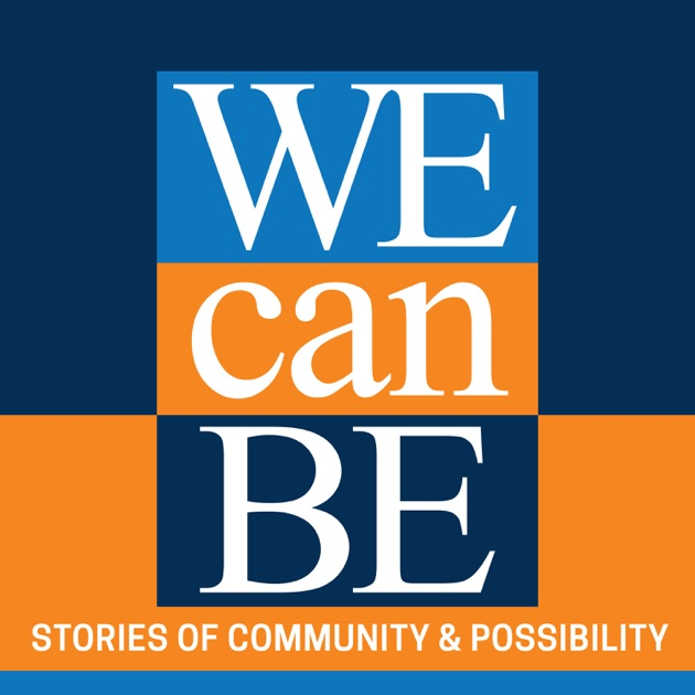 We Can Be podcast - The Heinz Endowments by The Heinz
