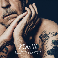 Toujours debout Renaud MP3