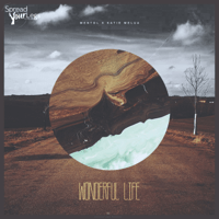 Wonderful Life Original Mix Mentol x Katie Melua MP3
