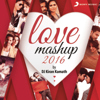 Love Mashup 2016 (By Kiran Kamath) Jeet Gannguli, Pritam & Arijit Singh song