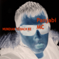 Free Download Panjabi MC Mundian To Bach Ke (Single) Mp3
