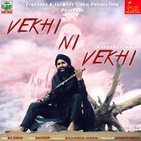 Vekhi Ni Vekhi Kanwar Grewal song