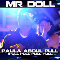 Paula Abdul Pull (Soca Chutney Mix) Mr Doll