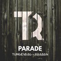 Parade Tungevaag & Raaban MP3