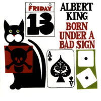 Born Under a Bad Sign Albert King MP3