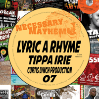 Lyric a Rhyme (feat. Tippa Irie) Necessary Mayhem