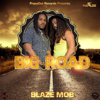 Big Road Blaze Mob