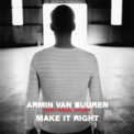 Free Download Armin van Buuren Make It Right (feat. Angel Taylor) [Morgan Page Extended Remix] Mp3