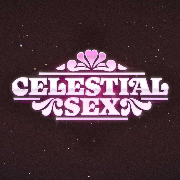 Celestial Sex by Chris Duce on Apple Podcasts