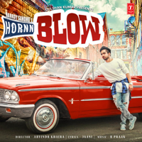 Hornn Blow Harrdy Sandhu & B. Praak MP3