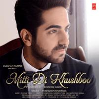 Mitti Di Khushboo Ayushmann Khurrana & Rochak Kohli MP3