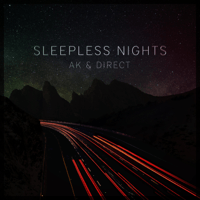Sleepless Nights AK & Direct