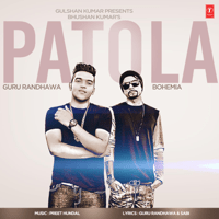 Patola Guru Randhawa, Bohemia & Preet Hundal