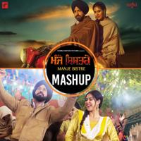 Manje Bistre - Mashup Gippy Grewal, Nachattar Gill & Nimrat Khaira MP3