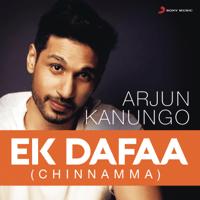 Ek Dafaa (Chinnamma) Arjun Kanungo song
